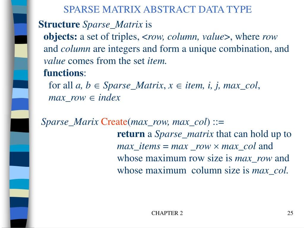 SPARSE MATRIX ABSTRACT DATA TYPE