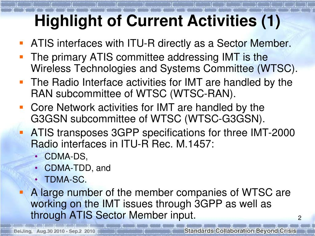 ATIS interfaces with ITU-R directly as a Sector Member.