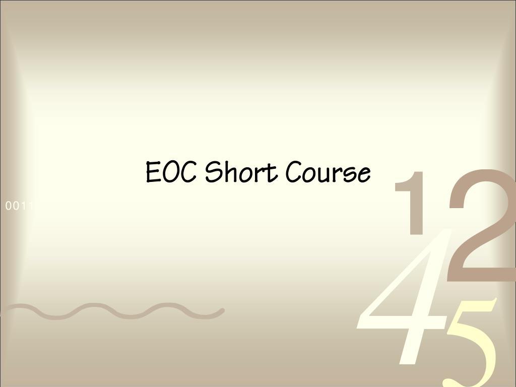 EOC Short Course