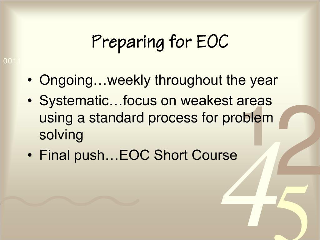 Preparing for EOC