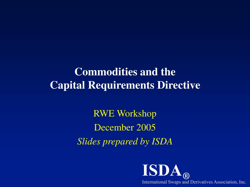 commodities and the capital requirements directive l.