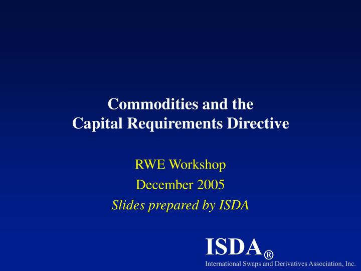commodities and the capital requirements directive n.