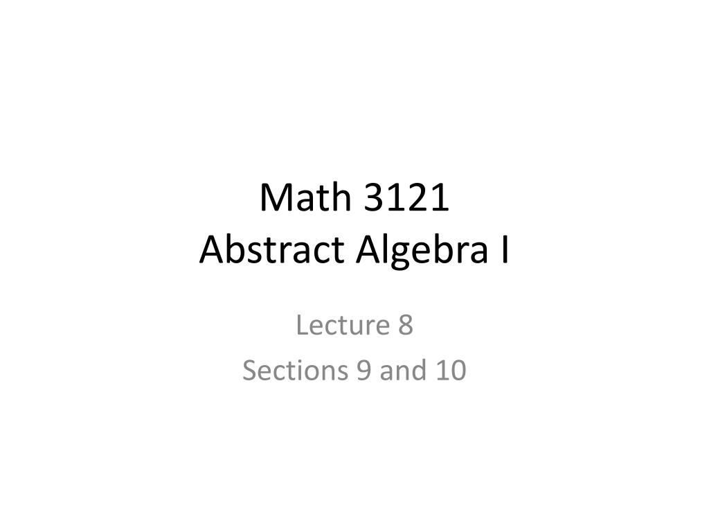 math 3121 abstract algebra i l.