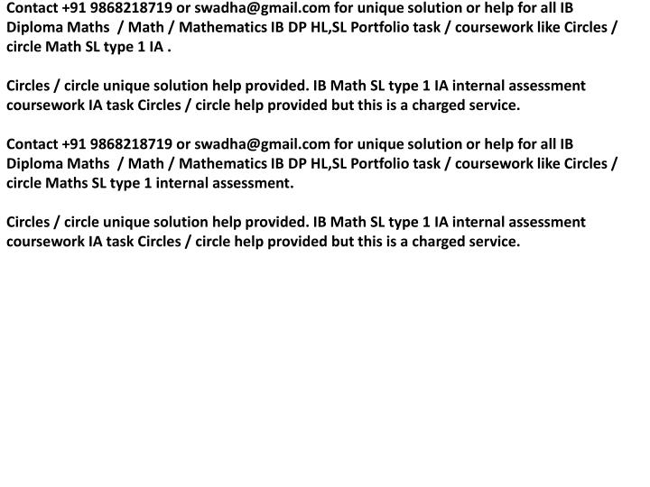 Contact +91 9868218719 or swadha@gmail.com for unique solution or help for all IB Diploma Maths  / M...