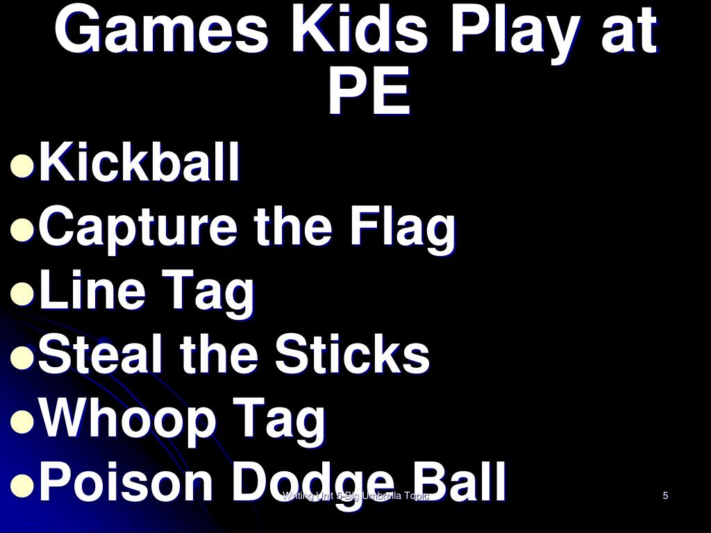 Games Kids Play at PE