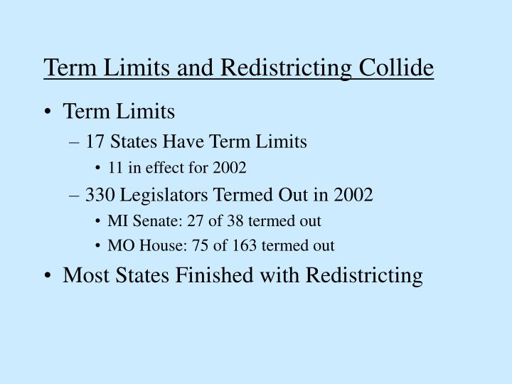 Term Limits and Redistricting Collide