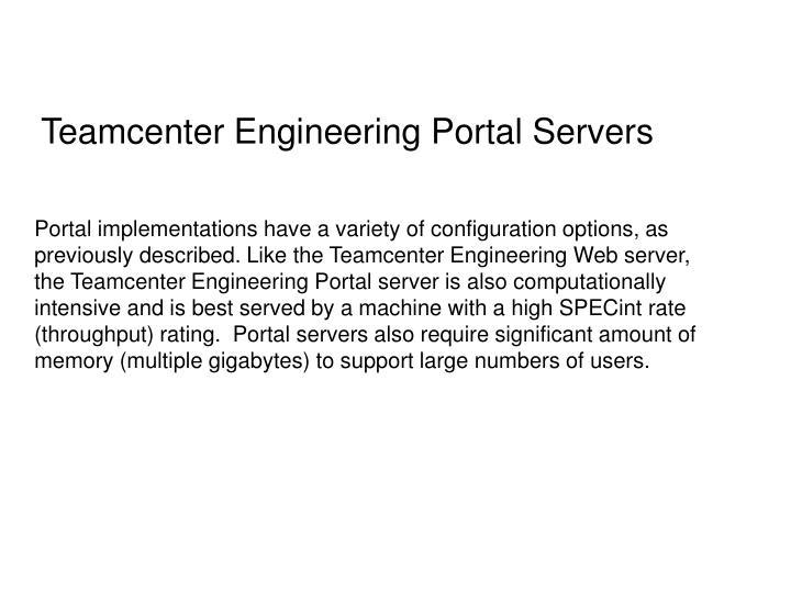 Teamcenter Engineering Portal Servers