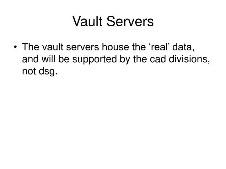 Vault Servers