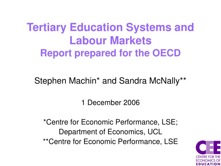 tertiary education systems and labour markets report prepared for the oecd
