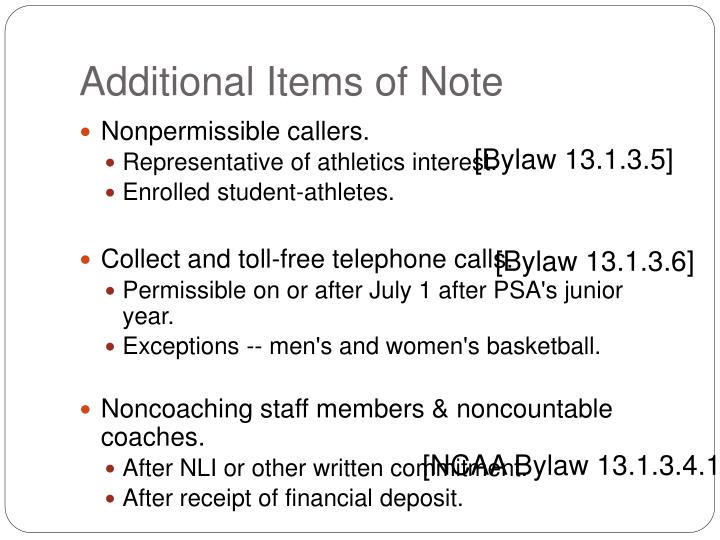 Additional Items of Note