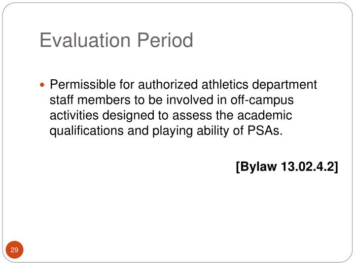 Evaluation Period