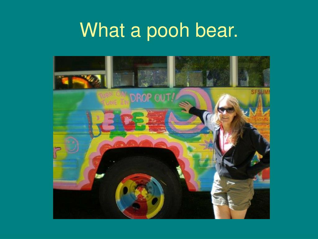 What a pooh bear.