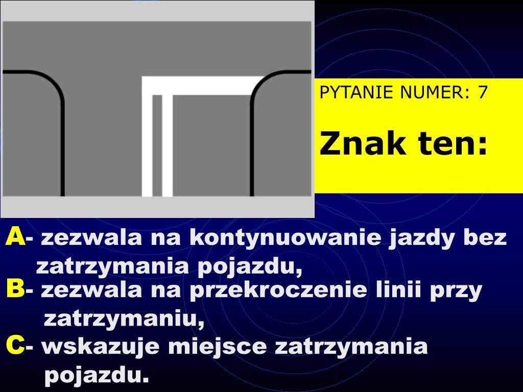 PYTANIE NUMER: 7