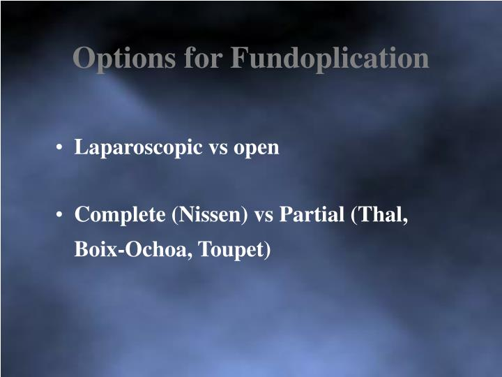 Options for Fundoplication