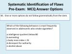 systematic identification of flaws pre exam mcq answer options