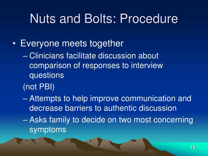 Nuts and Bolts: Procedure