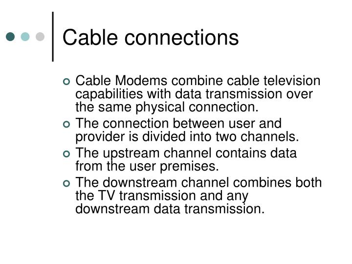 Cable connections