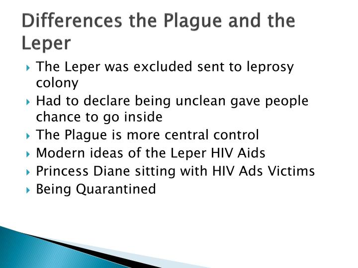 Differences the plague and the leper
