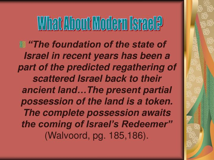 What About Modern Israel?