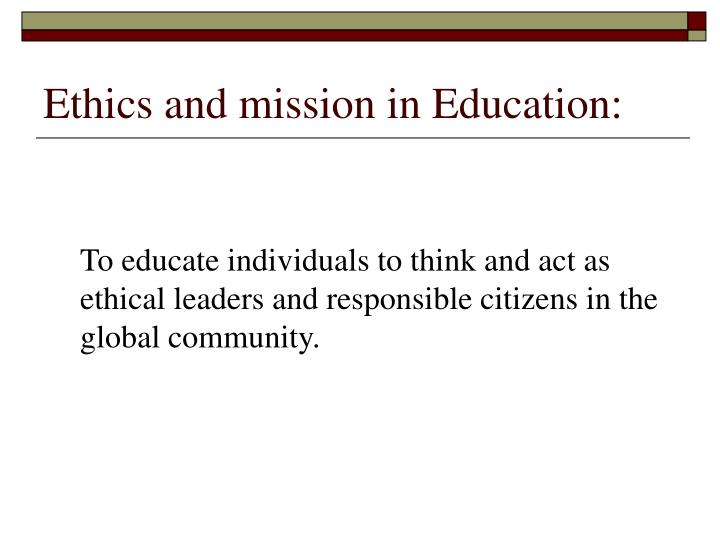 Ethics and mission in Education: