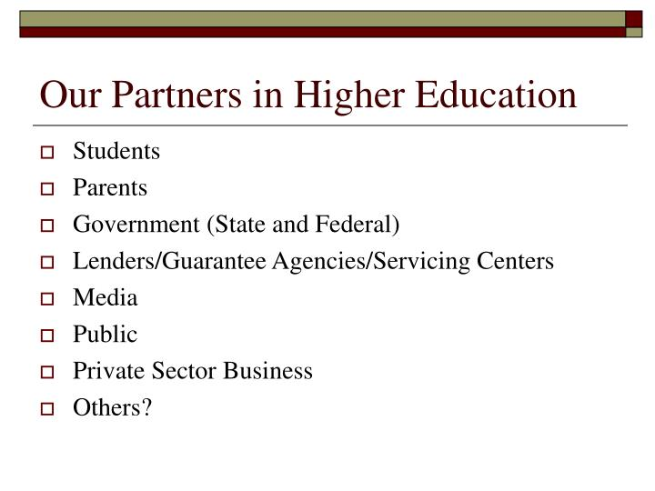 Our Partners in Higher Education