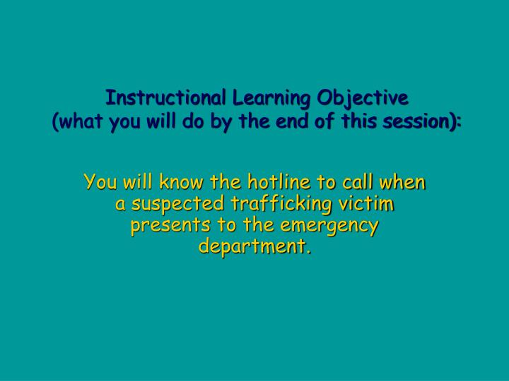 Instructional learning objective what you will do by the end of this session