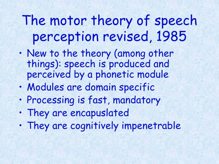 The motor theory of speech perception revised, 1985