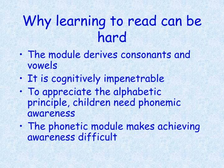 Why learning to read can be hard