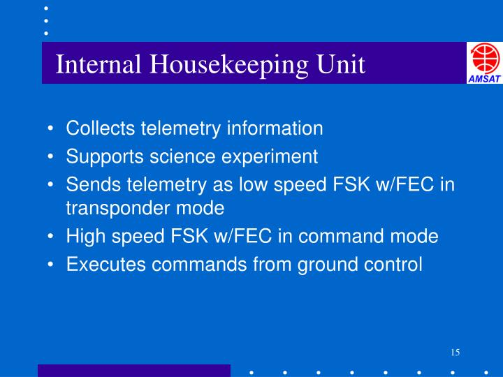 Internal Housekeeping Unit