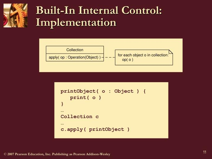 Built-In Internal Control: Implementation