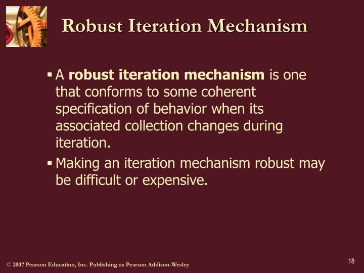Robust Iteration Mechanism