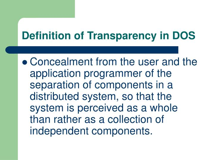 Definition of Transparency in DOS