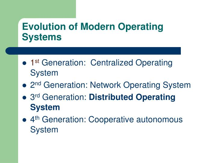 Evolution of Modern Operating Systems