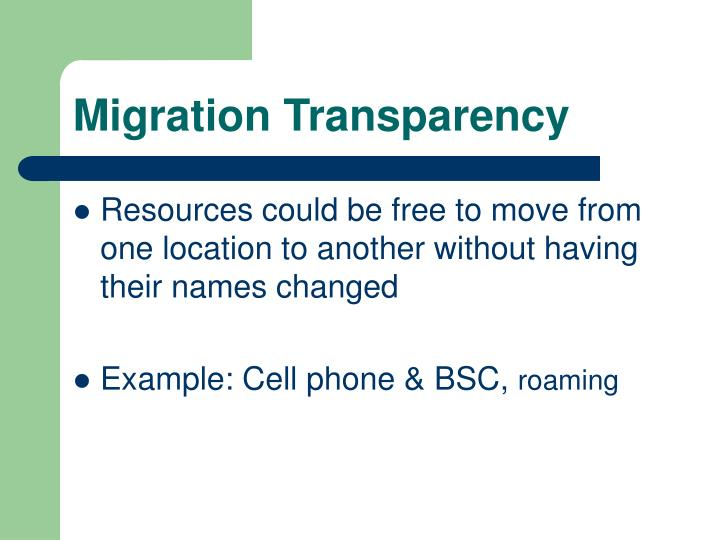 Migration Transparency