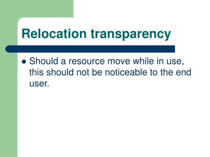 Relocation transparency