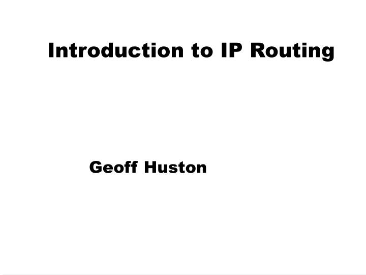 introduction to ip routing n.
