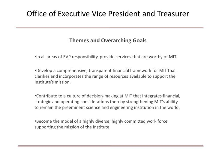 Office of executive vice president and treasurer