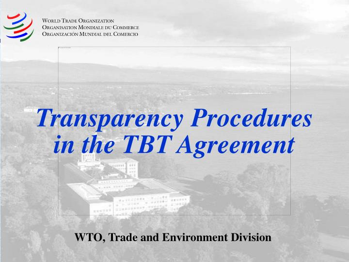 transparency procedures in the tbt agreement n.