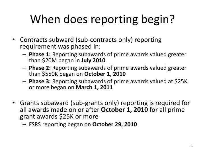 When does reporting begin?