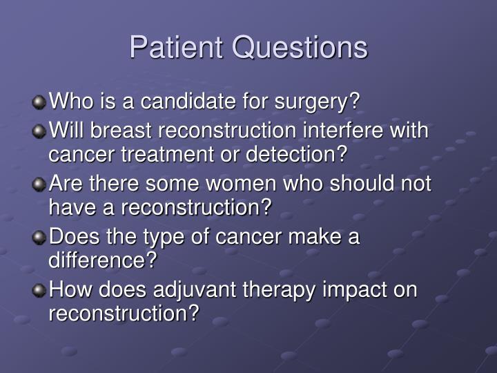 Patient questions
