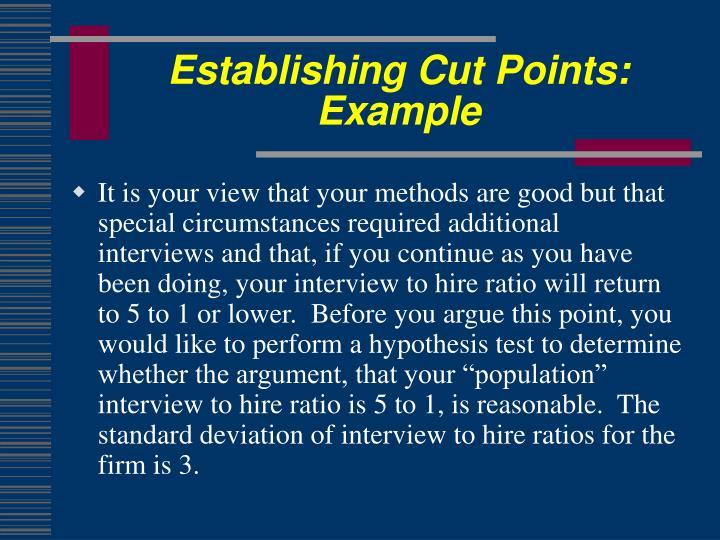 Establishing Cut Points: Example