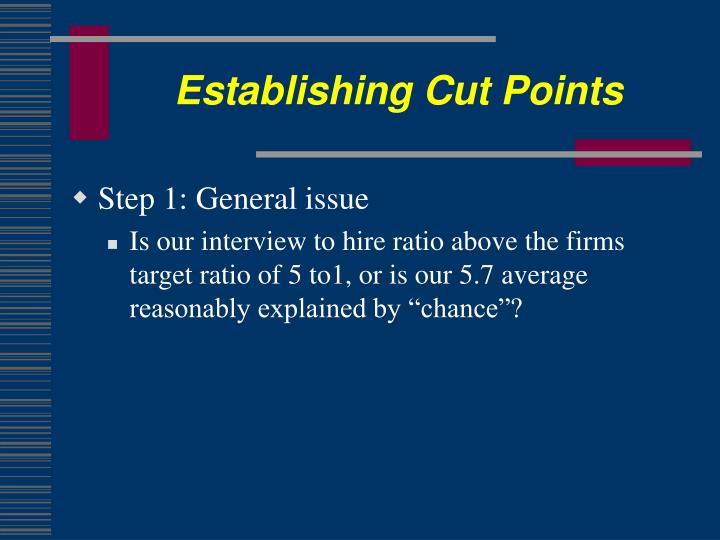 Establishing Cut Points