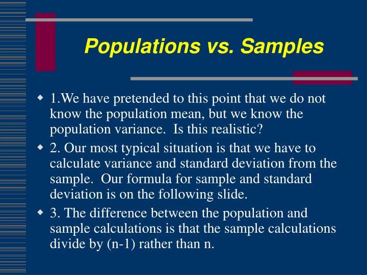 Populations vs. Samples