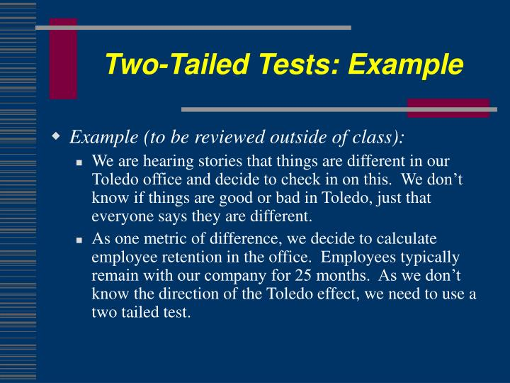 Two-Tailed Tests: Example