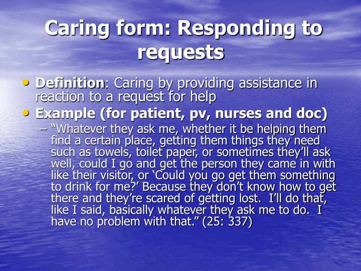 Caring form: Responding to requests
