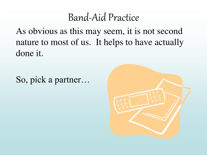 Band-Aid Practice