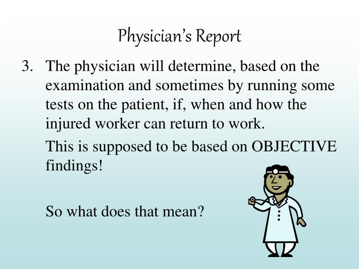 Physician's Report