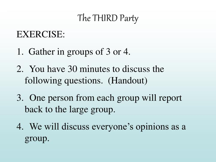 The THIRD Party