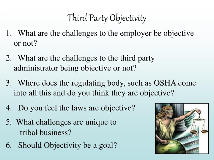 Third Party Objectivity