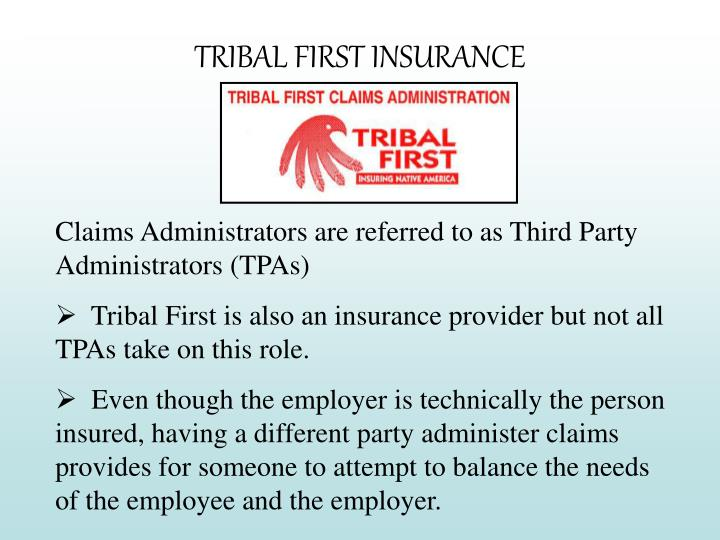 TRIBAL FIRST INSURANCE